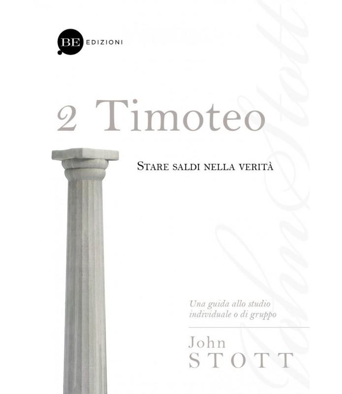2 Timoteo. Stare saldi nella verità