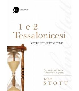 1 e 2 Tessalonicesi. Vivere negli ultimi tempi