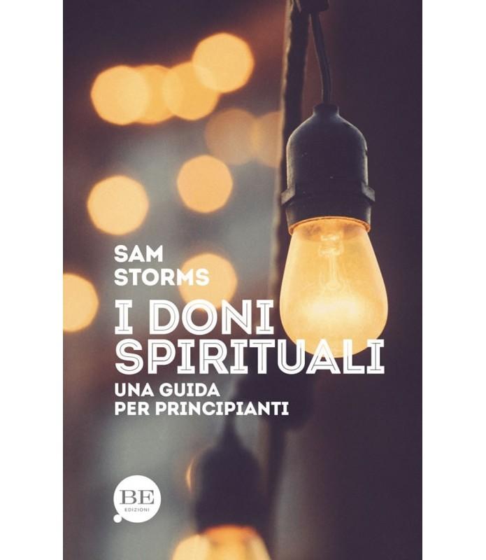 I doni spirituali. Una guida per principianti
