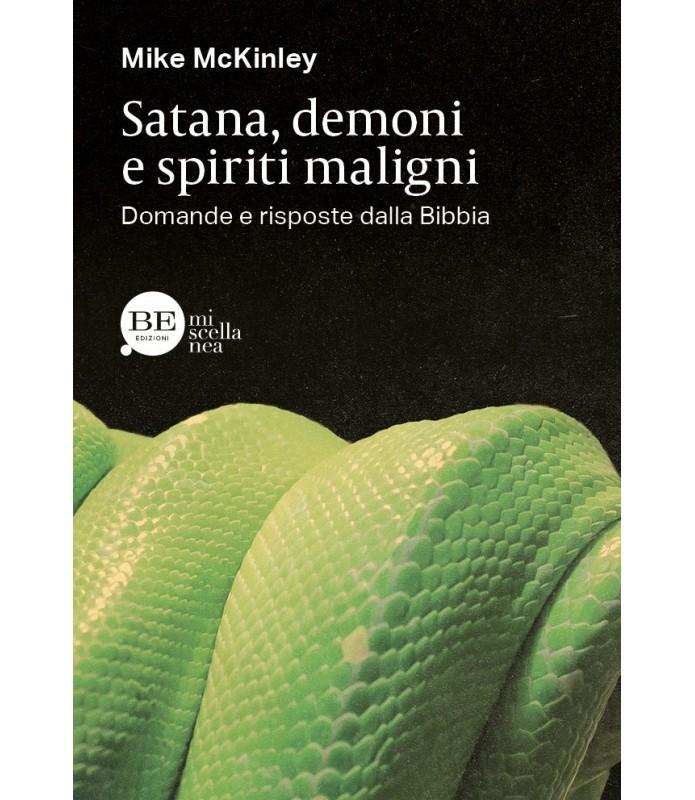 Satana, demoni e spiriti maligni. Domande e risposte dalla Bibbia